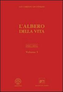 Opera ominia. Vol. 1: L'albero della vita.