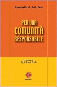 Per una comunità responsabile. Note pastorali - Pizziol Beniamino Perini Valter - wuz.it