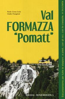 Promoartpalermo.it Val Formazza «pomatt». Escursionismo per tutte le stagioni: a piedi, con gli sci, con le ciaspole, in bicicletta Image