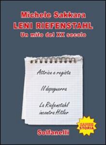 Libro Leni Riefenstahl. Un mito del XX secolo Michele Sakkara