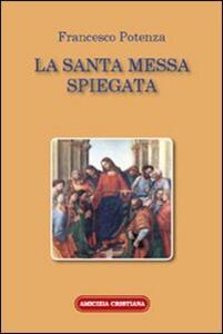 La santa messa spiegata
