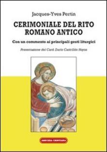 Squillogame.it Cerimoniale del rito romano antico. Con un commento ai principali gesti liturgici Image