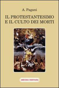 Il protestantesimo e il culto dei morti