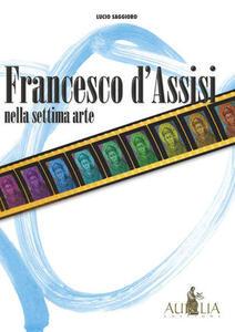 Francesco d'Assisi nella settima arte