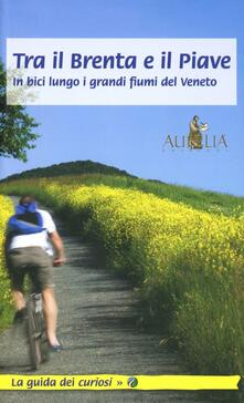 Voluntariadobaleares2014.es Tra il Brenta e il Piave. In bici lungo i grandi fiumi del Veneto Image