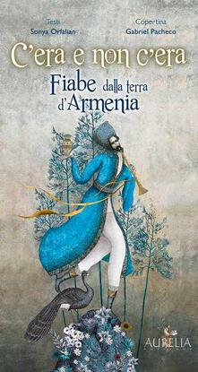 Antondemarirreguera.es C'era e non c'era. Fiabe dalla terra d'Armenia Image