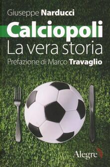 Winniearcher.com Calciopoli. La vera storia Image