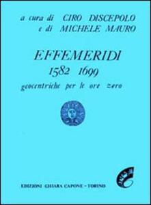 Effemeridi geocentriche 1582-1700. Geocentriche per le ore zero