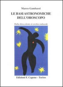 Birrafraitrulli.it Le basi astronomiche dell'oroscopo. Dalla sfera celeste al cerchio zodiacale Image
