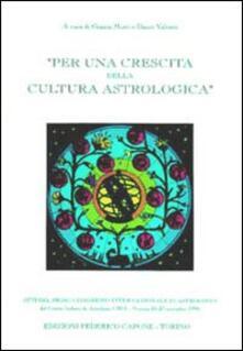 Per una crescita della cultura astrologica. Atti del 1º Congresso internazionale di astrologia (Venezia, 25-27 novembre 1994).pdf