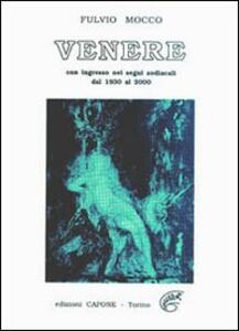 Venere. Con effemeridi 1930/2000