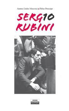 Sergio Rubini attore e regista - Anton Giulio Mancino,Fabio Prencipe - ebook