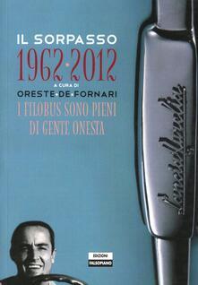Il sorpasso 1962-2012 - Oreste De Fornari - copertina