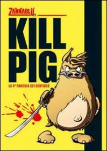 Kill pig