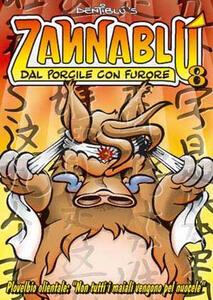 Dal porcile con furore. Zannablù. Vol. 8