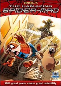 The hamazing spider-mad
