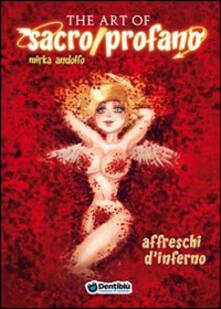 Nordestcaffeisola.it The art of sacro/profano. Affreschi d'inferno. Vol. 2 Image