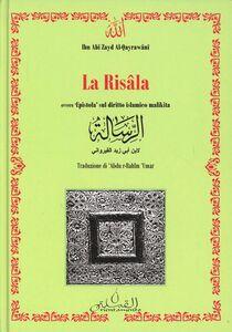 La risala ovvero «epistola» sul diritto islamico malikita. Testo arabo a fronte