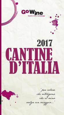 Capturtokyoedition.it Cantine d'Italia 2017. Guida per il turista del vino Image