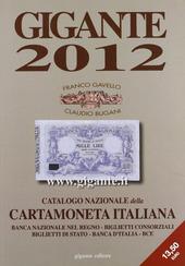 Gigante 2012. Catalogo nazionale della cartamoneta italiana