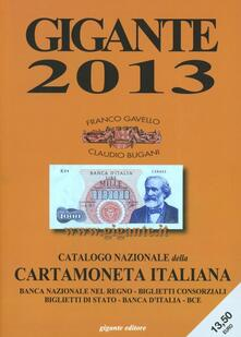 Gigante 2013. Catalogo nazionale della cartamoneta italiana.pdf