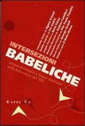Intersezioni babeliche. Lingue dominanti e lingue dominate nella letteratura del '900