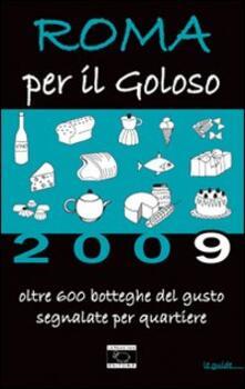 Fondazionesergioperlamusica.it Roma per il goloso 2009 Image