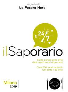 Radiospeed.it Il saporario. Milano 2019. Guida pratica della città dalla colazione al dopo cena Image