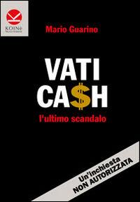 Vaticash. L'ultimo scandalo