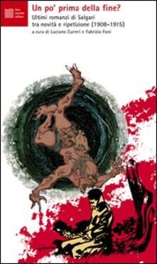Un po' prima della fine? Ultimi romanzi di Salgari tra novità e ripetizione (1908-1915) - copertina