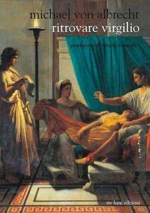 Ritrovare Virgilio