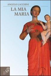 La mia Maria