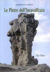 Le pietre dell'Incavallicata - Domenico Canino - copertina
