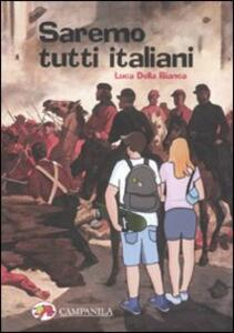 Saremo tutti italiani