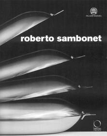 Equilibrifestival.it Roberto Sambonet. Designer, grafico, artista (1924-1995). Catalogo della mostra (Torino, 8 aprile-6 luglio 2008). Ediz. illustrata Image