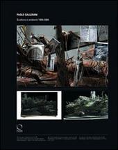 Paolo Gallerani. Sculture e ambienti 1999-2009. Catalogo della mostra (Milano, 17 febbraio-6 marzo 2009)