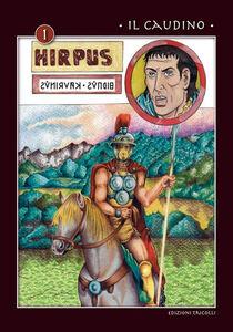 Hirpus. Vol. 1: Il Caudino.