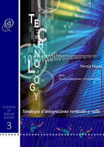 Strategia d'integrazione verticale a valle. Della tecnica industriale e commerciale