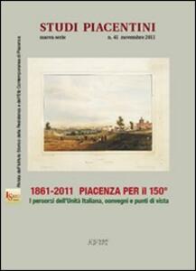 1861-2011 Piacenza per il 150°. I percorsi dell'unità d'italiana, convegni e punti di vista