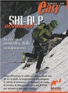 Winniearcher.com Ski alp advanced. La tecnica avanzata della scialpinismo. Con DVD Image