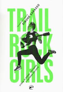 Festivalpatudocanario.es Trail rock girls. Storie di donne, montagne e chitarre storte Image