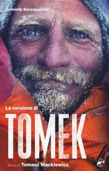 La versione di Tomek. La storia di Tomasz Mackiewicz.pdf
