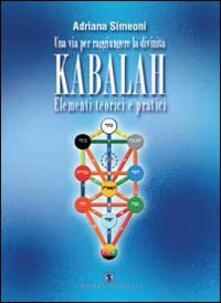 Associazionelabirinto.it Kabalah. Elementi teorici e pratici Image