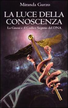 Grandtoureventi.it La luce della conoscenza. La gnosi e il codice segreto del DNA Image