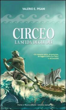 Circeo. La sfida degli dei - Valerio E. Pisani - copertina