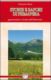 Storie e sapori di primavera. Gastronomia e ricette dell'Ottocento