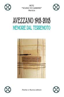 Winniearcher.com Avezzano 1915-2015. Memorie dal terremoto Image