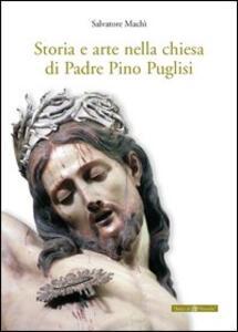 Storia e arte nella chiesa di padre Pino Puglisi