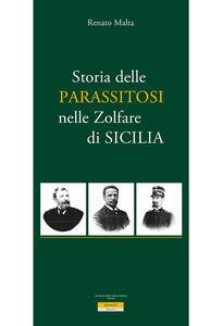 Storia della parassitosi nelle zolfare di Sicilia