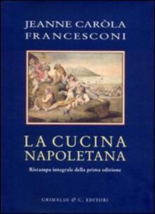 Cucina napoletana - Jeanne C. Francesconi - copertina